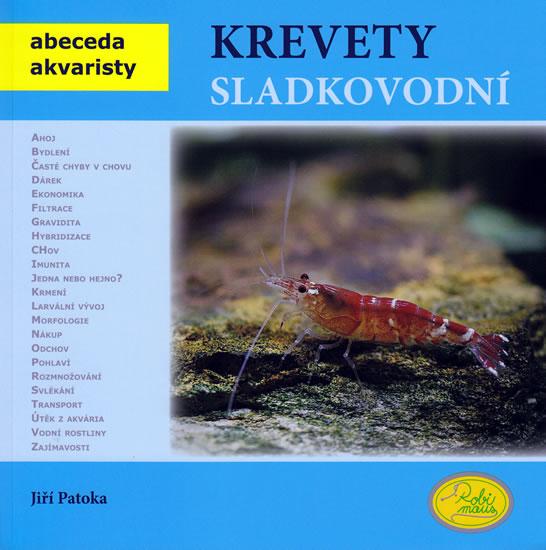 Krevety sladkovodní - Abeceda akvaristy - Patoka Jiří - 19x19