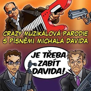 Je třeba zabít Davida! - Muzikál - CD