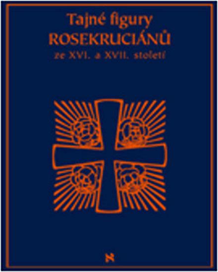 Tajné figury Rosekruciánů ze XVI. a XVII. Století - neuveden - 30,4x38,3