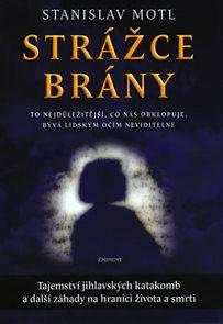 Strážce brány - Tajemství jihlavských katakomb...