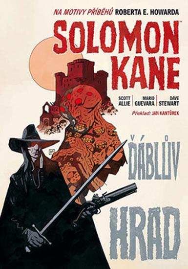 Solomon Kane 1 - Ďáblův hrad - brož. - Allie Scott - 16,4x23,4