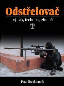 Odstřelovač - výcvik, technika, zbraně - 2. vydání