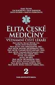 Elita české medicíny - Význační čeští lékaři 2