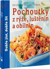 Pochoutky z rýže, luštěnin a obilnin - Dobře jíst, dobře žít