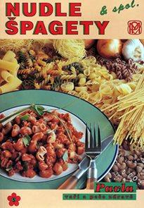 Nudle, špagety a spol.