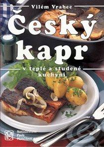 Český kapr v teplé a studené kuchyni