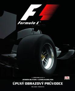 F1 - Úplný obrazový průvodce světem Formule 1