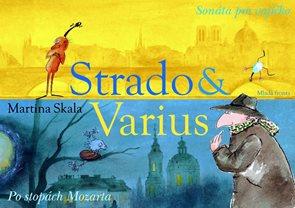 Strado & Varius (Sonáta pro vajíčko, Po stopách Mozarta)