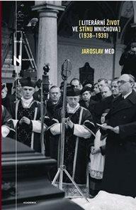 Literární život ve stínu Mnichova 1938-1939