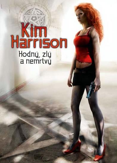 Rachel Morgan 2 - Hodný, zlý a nemrtvý - Harrison Kim - 15x21 cm, Sleva 12%