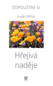 Hřejivá naděje - Odpouštím si - 2. vydání