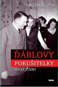 Ďáblovy pokušitelky - Hitler a ženy
