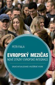 Evropský mezičas - Nové otázky evropské integrace - 2. vydání