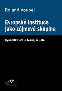 Evropské instituce jako zájmová skupina