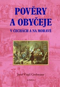 Pověry a obyčeje v Čechách a na Moravě