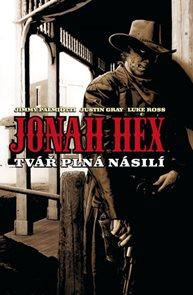 Jonah Hex - Tvář plná násilí - brož.