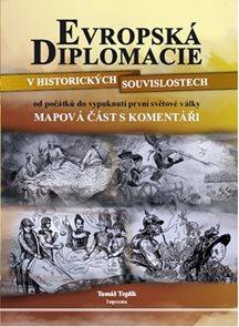 Evropská diplomacie v historických souvislostech od počátků do vypuknutí první světové války - 2. vy