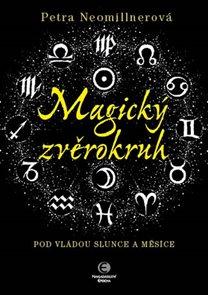 Magický zvěrokruh - Pod vládou slunce a měsíce