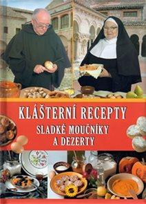 Sladké moučníky a dezerty - Klášter. recepty