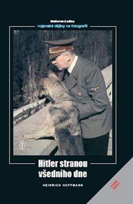 Hitler stranou všedního dne