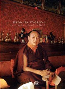Jízda na tygrovi - Jak se buddhové dostali na Západ