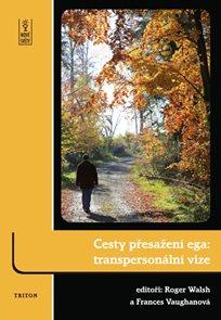 Cesty přesažení ega - transpersonální vize