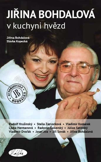 Jiřina Bohdalová v kuchyni hvězd - Bohdalová Jiřina, Kopecká Slávka - 13,1x20,7