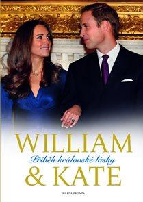 William a Kate – Příběh královské lásky