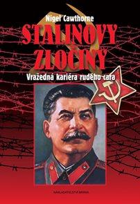 Stalinovy zločiny - Vražedná kariéra rudého cara