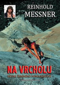 Na vrcholu - Dějiny ženského horolezectví