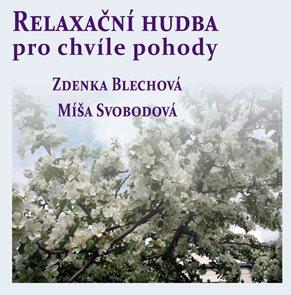 Relaxační hudba pro chvíle pohody - CD