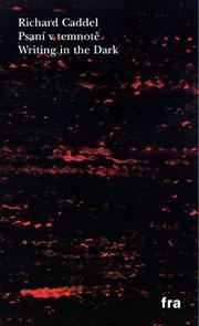 Psaní v temnotě / Writing in the Dark