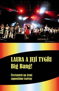 Laura a její tygři - Big Bang! + DVD