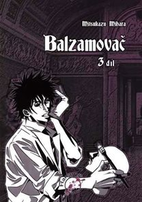 Balzamovač - 3. díl