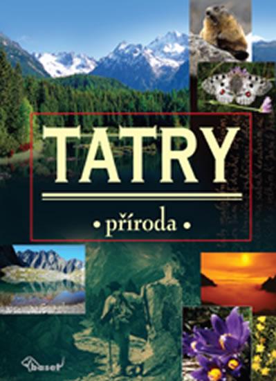 Tatry - kolektiv autorů - 23,7x31,7, Doprava zdarma