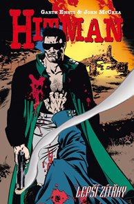 Hitman 6 - Lepší zítřky