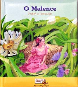 O Malence - Příběh o laskavosti