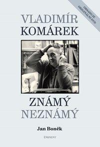 Vladimír Komárek – Známý Neznámý + DVD