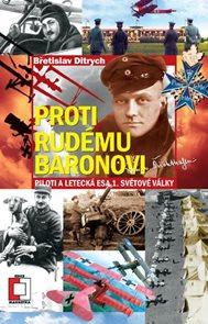 Proti Rudému baronovi - Piloti a letecká esa 1. světové války