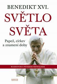 Benedikt XVI. - Světlo světa - Papež, církev a znamení doby