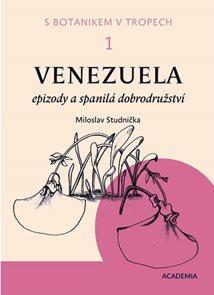 S botanikem v tropech I - Venezuela