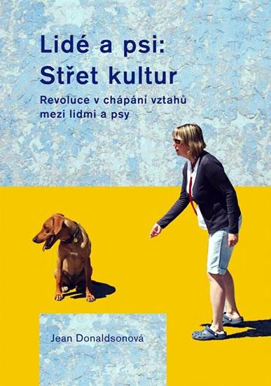 Lidé a psi: Střet kultur - Donaldsonová Jean - 15,1x21,2