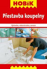 Přestavba koupelny - Výstavba, rekonstrukce, sanace