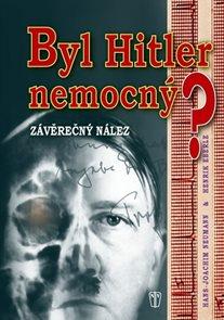 Byl Hitler nemocný? - Závěrečný nález