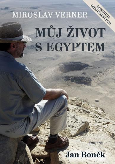 Můj život s Egyptem + DVD - Verner Miroslav - 17,2x24,3