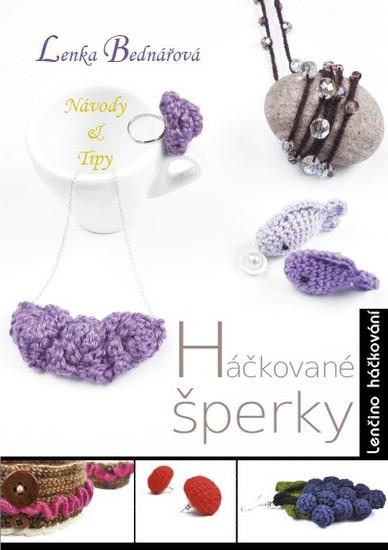 Háčkované šperky - Lenčino háčkování - Bednářová Lenka - 14,8x21,1