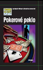 Pokerové peklo - Trojka na stopě
