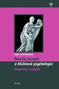 Taneční terapie a hlubinná psychologie - Imaginace v pohybu