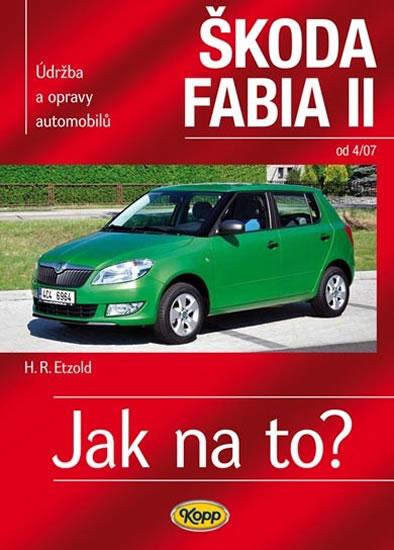 Škoda Fabia II. od 4/07 - Jak na to? 114. - Etzold Hans-Rudiger Dr. - 20,7x28,8