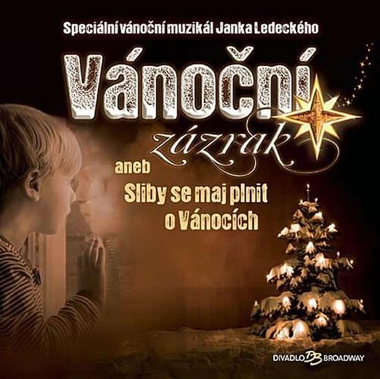 Vánoční zázrak aneb Sliby se maj plnit o Vánocích - CD - Ledecký Janek - 12,5x14,1